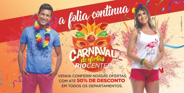 Carnaval de Ofertas Rio Center